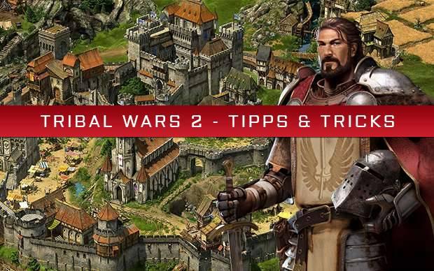 Tribal Wars 2 Tipps