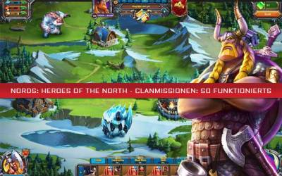 Nords: Heroes of the North - Clanmissionen: So funktionierts
