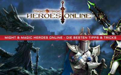 Might & Magic Heroes Online - Die besten Tipps & Tricks