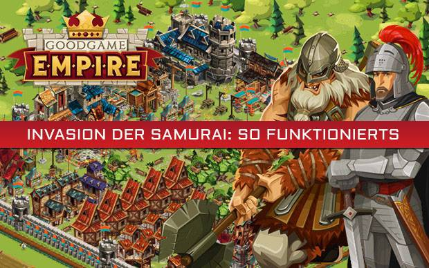 Goodgame Empire - Invasion der Samurai: So funktionierts