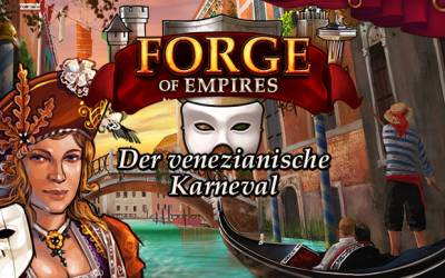 Forge of Empires - Venedig Karneval Event 2017